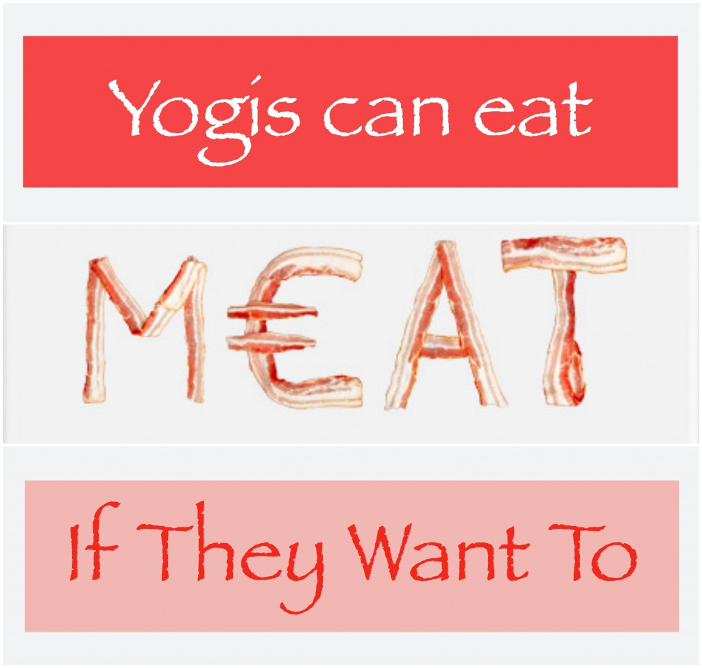 Yogis Can Eat Meat