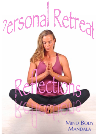 Personal Retreat Reflections