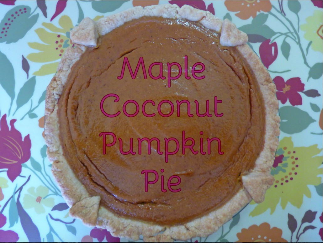 Home Rituals – Maple Coconut Pumpkin Pie